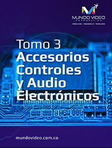 Tomo 3. Accesorios y controles de audio